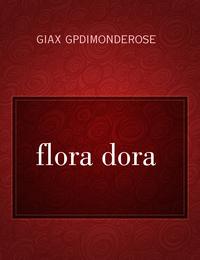 flora dora