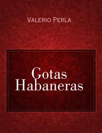 Gotas Habaneras