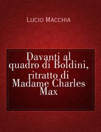 Davanti al quadro di Boldini, ritratto di Madame Charles Max