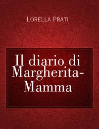 Il diario di Margherita- Mamma