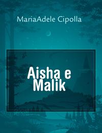Aisha e Malik