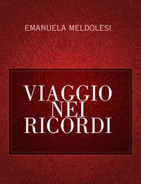 VIAGGIO NEI RICORDI