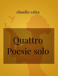 Quattro Poesie solo