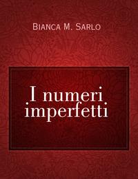 I numeri imperfetti