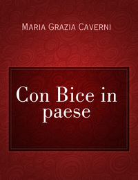 Con Bice in paese