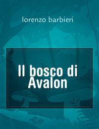 Il bosco di Avalon