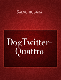 DogTwitter- Quattro
