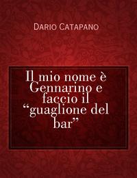 """Il mio nome è Gennarino e faccio il """"guaglione del bar"""""""