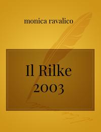 Il Rilke 2003