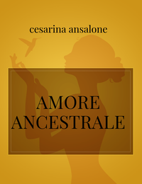 AMORE ANCESTRALE