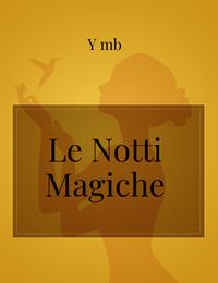 Le Notti Magiche
