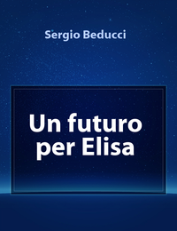 Un futuro per Elisa