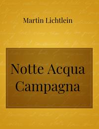 Notte Acqua Campagna