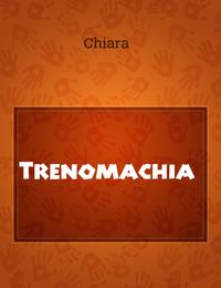 Trenomachia
