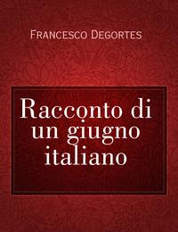 Racconto di un giugno italiano