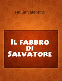Il fabbro di Salvatore