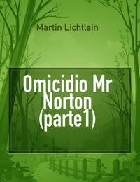 Omicidio Mr Norton (parte1)