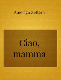 Ciao, mamma