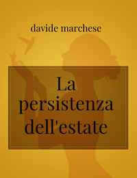La persistenza dell'estate