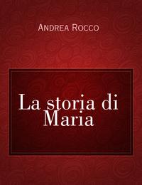 La storia di Maria