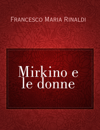 Mirkino e le donne