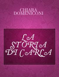 LA STORIA DI CARLA
