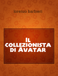 Il collezionista di Avatar