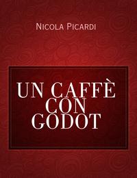 UN CAFFÈ CON GODOT