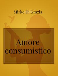 Amore consumistico