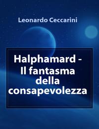 Halphamard – Il fantasma della consapevolezza