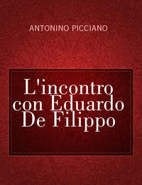 L'incontro con Eduardo De Filippo