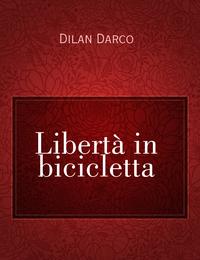 Libertà in bicicletta