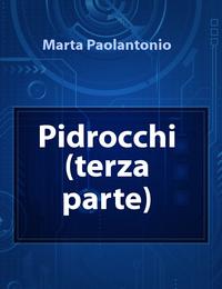 Pidrocchi (terza parte)