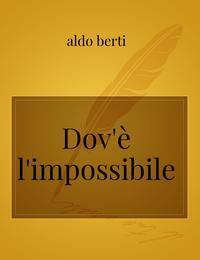 Dov'è l'impossibile