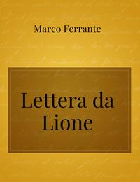 Lettera da Lione