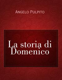 La storia di Domenico