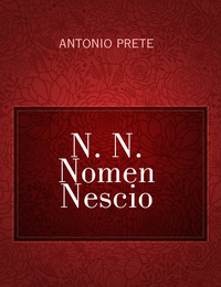 N. N. Nomen Nescio