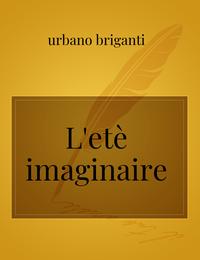 L'etè imaginaire