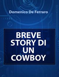 BREVE STORY DI UN COWBOY