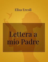 Lettera a mio Padre
