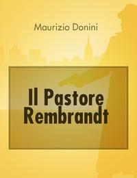 Il Pastore Rembrandt