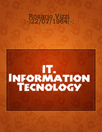 IT. Information Tecnology
