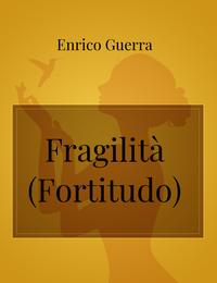 Fragilità (Fortitudo)