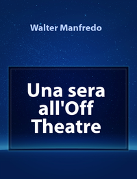 Una sera all'Off Theatre