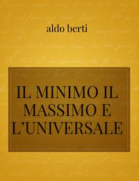 IL MINIMO IL MASSIMO E L'UNIVERSALE
