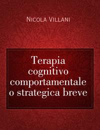 Terapia cognitivo comportamentale o strategica breve