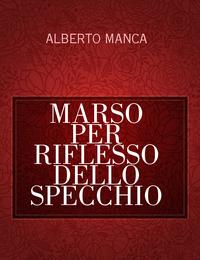MARSO PER RIFLESSO DELLO SPECCHIO