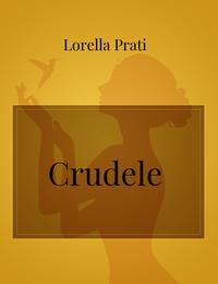 Crudele