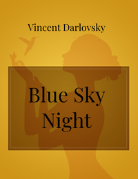 Blue Sky Night