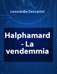 Halphamard – La vendemmia
